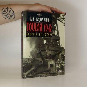 náhled knihy - Toulon 1942. Flotila se potápí