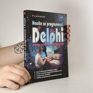 náhled knihy - Naučte se programovat v Delphi. Podrobný průvodce začínajícího uživatele