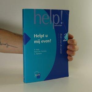 náhled knihy - Help! Helpt u mij even? (díl 2.)