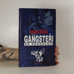 náhled knihy - Gangsteři se nekoulují