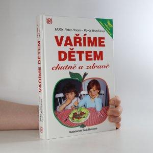 náhled knihy - Vaříme dětem chutně a zdravě