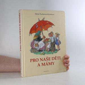 náhled knihy - Pro naše děti a mámy