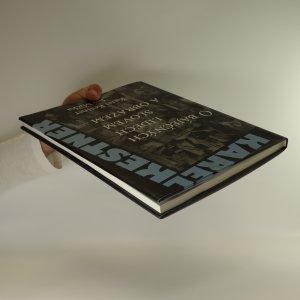 antikvární kniha O báječných lidech slovem a obrazem (podpis autora), 2009