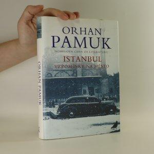 náhled knihy - Istanbul. Vzpomínky na město