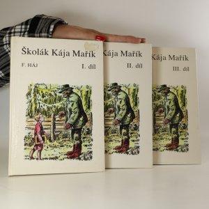 náhled knihy - Školák Kája Mařík. I. - III. díl. (3 svazky)