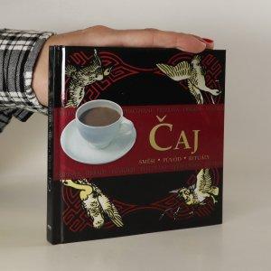 náhled knihy - Čaj. Směsi, původ, rituály