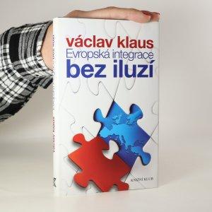 náhled knihy - Evropská integrace bez iluzí