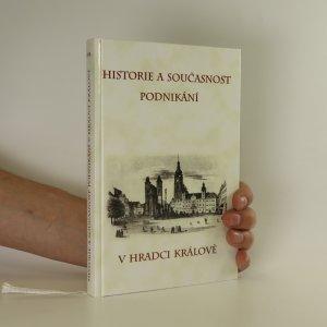 náhled knihy - Historie a současnost podnikání v Hradci Králové
