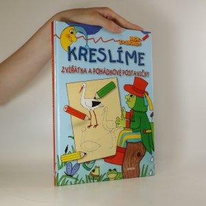 náhled knihy - Kreslíme zvířátka a pohádkové postavičky