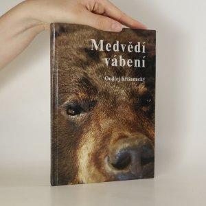 náhled knihy - Medvědí vábení
