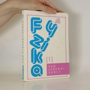náhled knihy - Fyzika pro střední školy 1