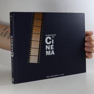 náhled knihy - Almanach du Cinéma. Des origines à 1945