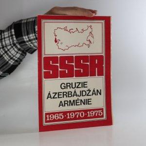 náhled knihy - SSSR 1965*1970*1975. Gruzie, Ázerbájdžán, Arménie