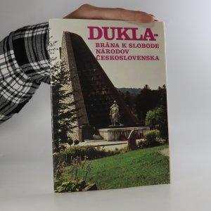náhled knihy - Dukla. Brána k slobode národov Československa (listy 1-16)