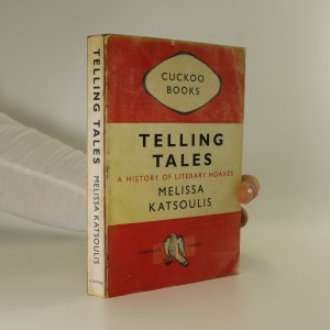 náhled knihy - Telling tales. A history of literary hoaxes