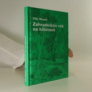 náhled knihy - Zahradníkův rok na hřbitově. Lehký funerální románek. (věnování autora)