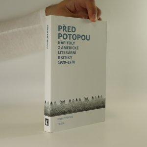 náhled knihy - Před potopou. Kapitoly z americké literární kritiky 1930-1970