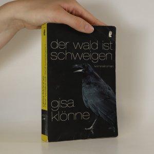 náhled knihy - Der Wald ist Schweigen