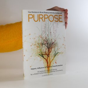 náhled knihy - How Decisions in Life are Shaping Leadership Journeys with Purpose