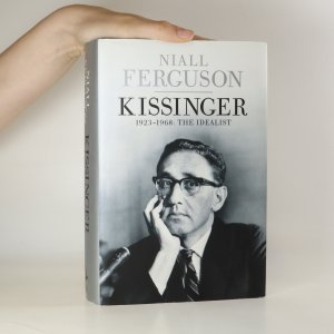 náhled knihy - Kissinger 1923-1968. The idealist
