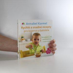 náhled knihy - Rychlé a snadné recepty pro kojence a batolata