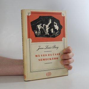 náhled knihy - Má ves za času německého
