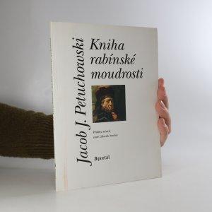 náhled knihy - Kniha rabínské moudrosti. Příběhy mistrů staré židovské tradice