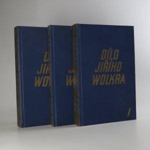 náhled knihy - Dílo Jiřího Wolkra I-III (3 svazky, komplet)