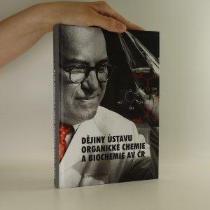 náhled knihy - Dějiny Ústavu organické chemie a biochemie AV ČR