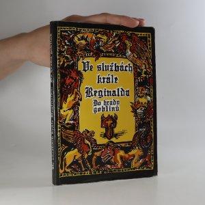 náhled knihy - Ve službách krále Reginalda. Do hradu Goblinů