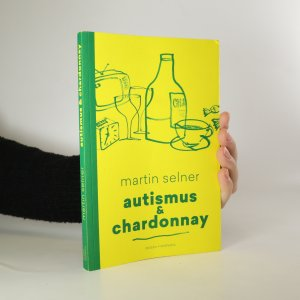 náhled knihy - Autismus & Chardonnay