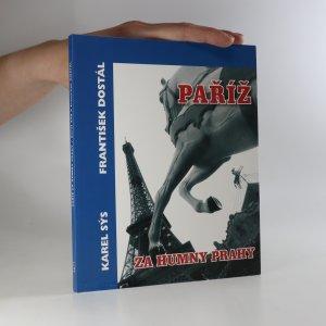 náhled knihy - Paříž za humny Prahy (podpis autora)