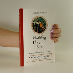 náhled knihy - Nothing Like the Sun. A Story of Shakespeare's Love-life