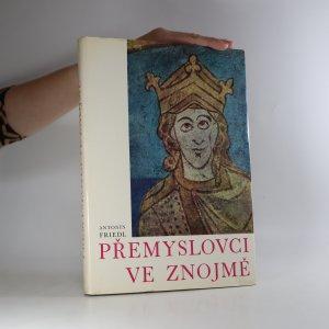náhled knihy - Přemyslovci ve Znojmě. Ikonografie posvátného oráče v českém mythu