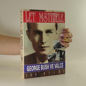 náhled knihy - Let mstitele. George Bush ve válce