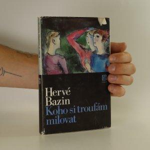 náhled knihy - Koho si troufám milovat