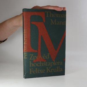 náhled knihy - Zpověď hochštaplera Felixe Krulla. 1. díl