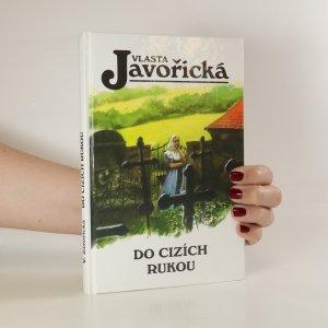 náhled knihy - Do cizích rukou