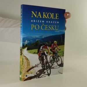 náhled knihy - Na kole křížem krážem po Česku