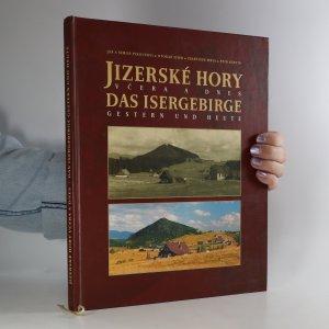 náhled knihy - Jizerské hory včera a dnes. Das Isergebirge gestern und heute
