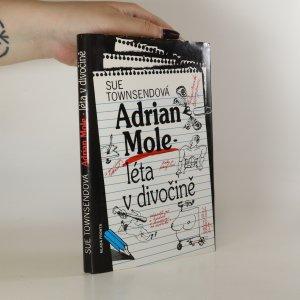 náhled knihy - Adrian Mole. Léta v divočině