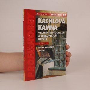 náhled knihy - Kachlová kamna.ytápění chat, chalup a venkovských domků.