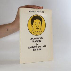 náhled knihy - Jaroslav Hašek a Dobrý voják Švejk