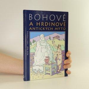 náhled knihy - Bohové a hrdinové antických mýtů