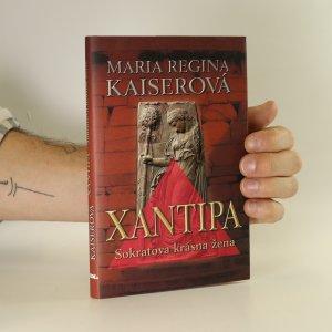 náhled knihy - Xantipa. Sokratova krásná žena