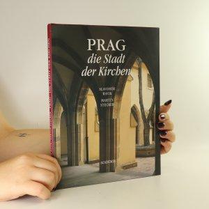 náhled knihy - Prag. Die Stadt der Kirchen