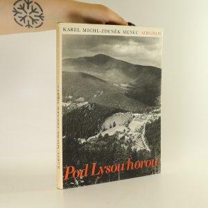 náhled knihy - Pod Lysou horou. Putování za krásami Bezručova kraje