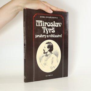 náhled knihy - Miroslav Tyrš. Prohry a vítězství
