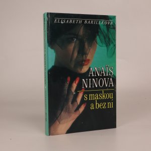 náhled knihy - Anaïs Ninová s maskou a bez ní