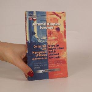 náhled knihy - On the care and management of women and other stories. O tom, jak pečovat o ženy a jak je zvládnout a jiné povídky